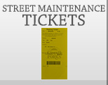 Street Maintenance Tickets