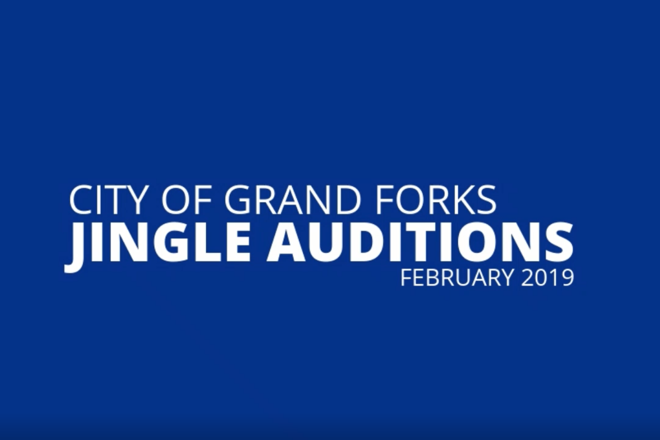 Grand Forks Jingle Auditions